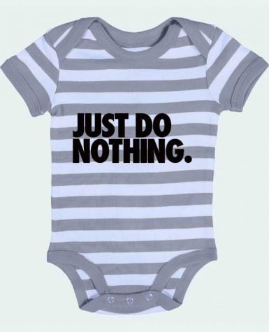 Baby Body striped Just Do Nothing - Freeyourshirt.com