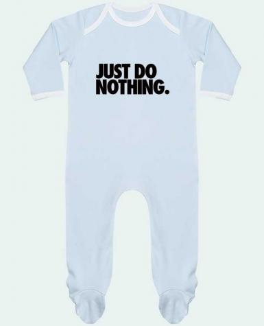 Baby Sleeper long sleeves Contrast Just Do Nothing by Freeyourshirt.com