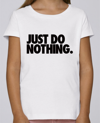 T-shirt Women Stella Draws Just Do Nothing by Freeyourshirt.com