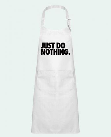 Kids chef pocket apron Just Do Nothing by Freeyourshirt.com
