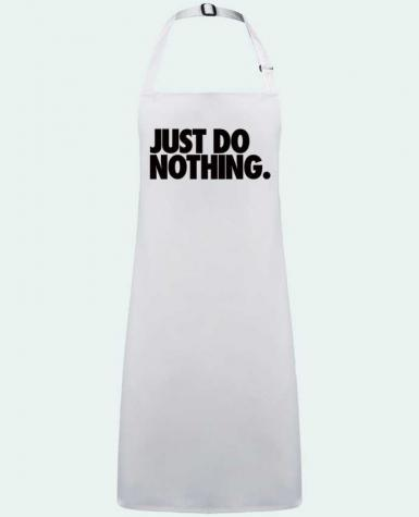 Apron no Pocket Just Do Nothing by  Freeyourshirt.com