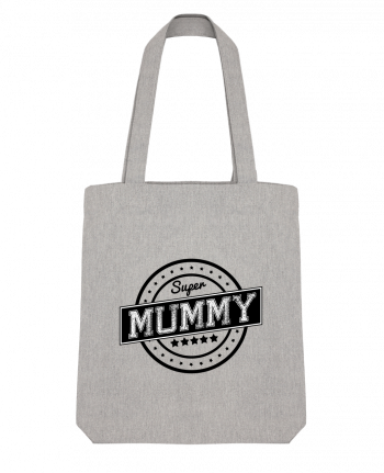 Tote Bag Stanley Stella Super mummy by justsayin