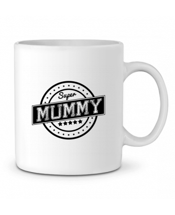 Ceramic Mug Super mummy by justsayin
