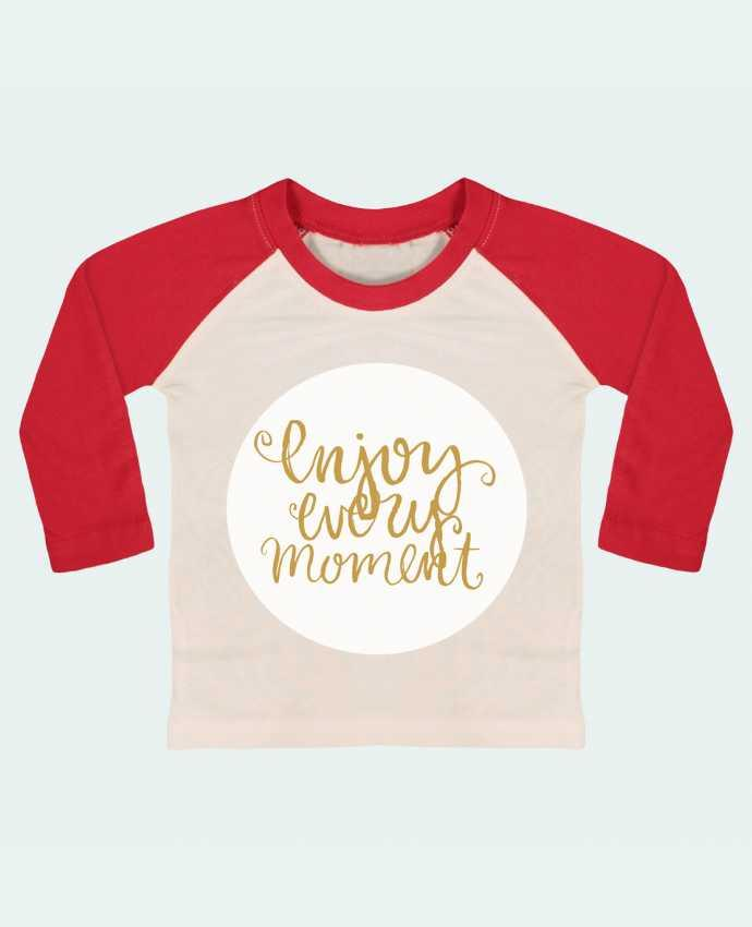 T-shirt baby Baseball long sleeve Enjoy every moment by Les Caprices de Filles