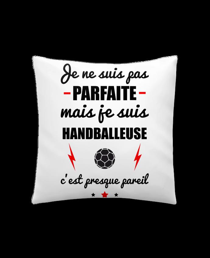 Cushion synthetic soft 45 x 45 cm Je ne suis pas byfaite mais je suis handballeuse c'est presque byeil by Benichan