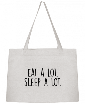 Shopping tote bag Stanley Stella Eat a lot. Sleep a lot. by Bichette