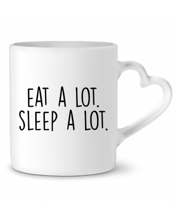 Mug Heart Eat a lot. Sleep a lot. by Bichette