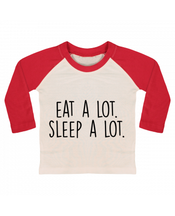 T-shirt baby Baseball long sleeve Eat a lot. Sleep a lot. by Bichette