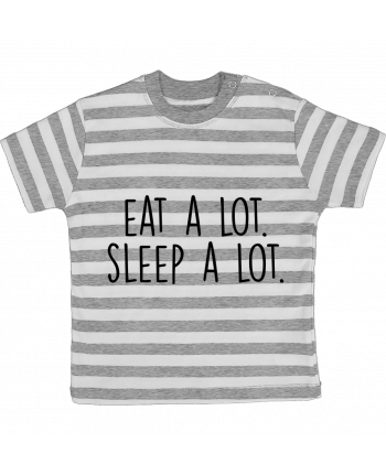 T-shirt baby with stripes Eat a lot. Sleep a lot. by Bichette