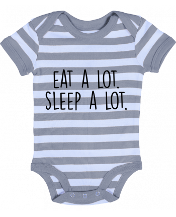 Baby Body striped Eat a lot. Sleep a lot. - Bichette