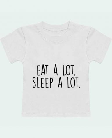 T-Shirt Baby Short Sleeve Eat a lot. Sleep a lot. manches courtes du designer Bichette