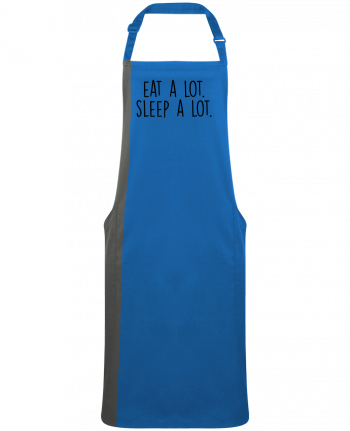 Two-tone long Apron Eat a lot. Sleep a lot. by  Bichette