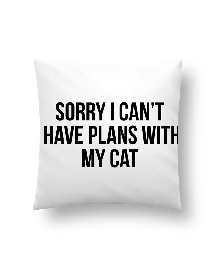 Cushion synthetic soft 45 x 45 cm Sorry I can't I have plans with my cat by Bichette