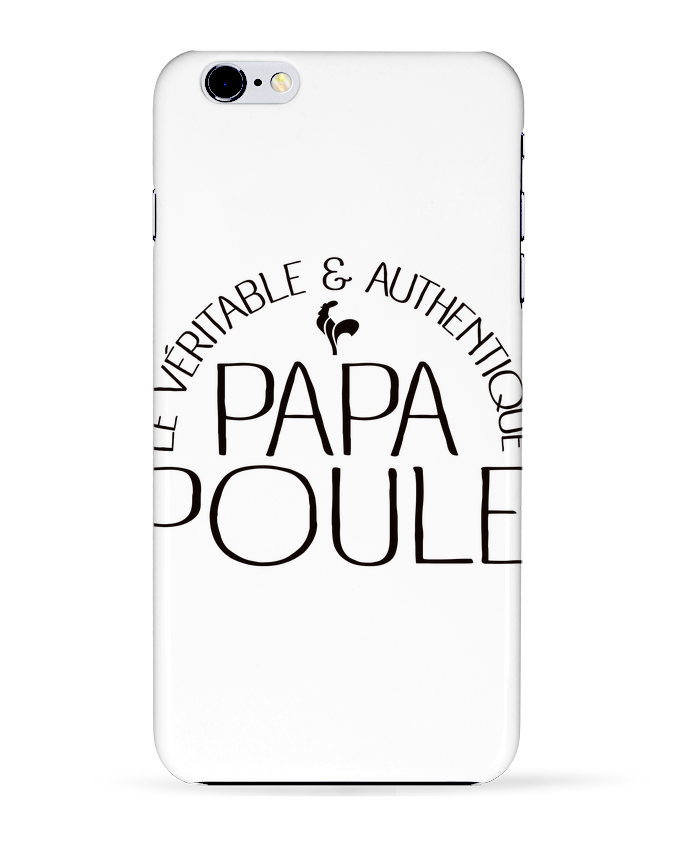 Case 3D iPhone 6+ Papa Poule de Freeyourshirt.com