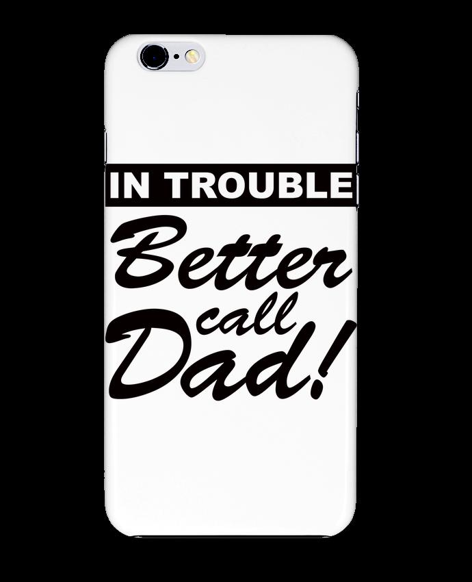 Case 3D iPhone 6+ Better call dad de Freeyourshirt.com