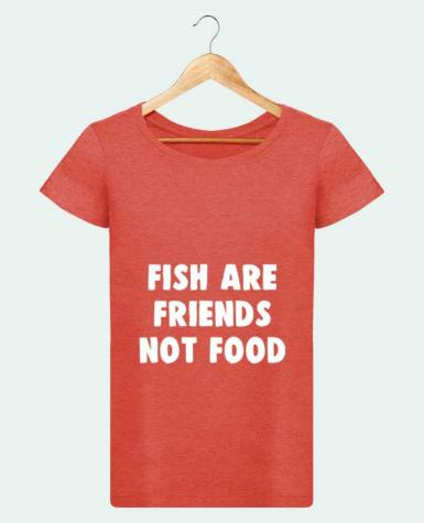 T-shirt Women Stella Loves Fish are firends not food by Bichette