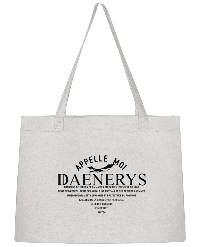 Shopping tote bag Stanley Stella Appelle moi Daenerys by tunetoo