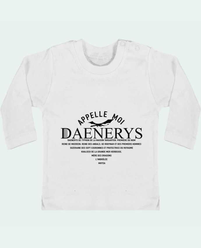 Baby T-shirt with press-studs long sleeve Appelle moi Daenerys manches longues du designer tunetoo