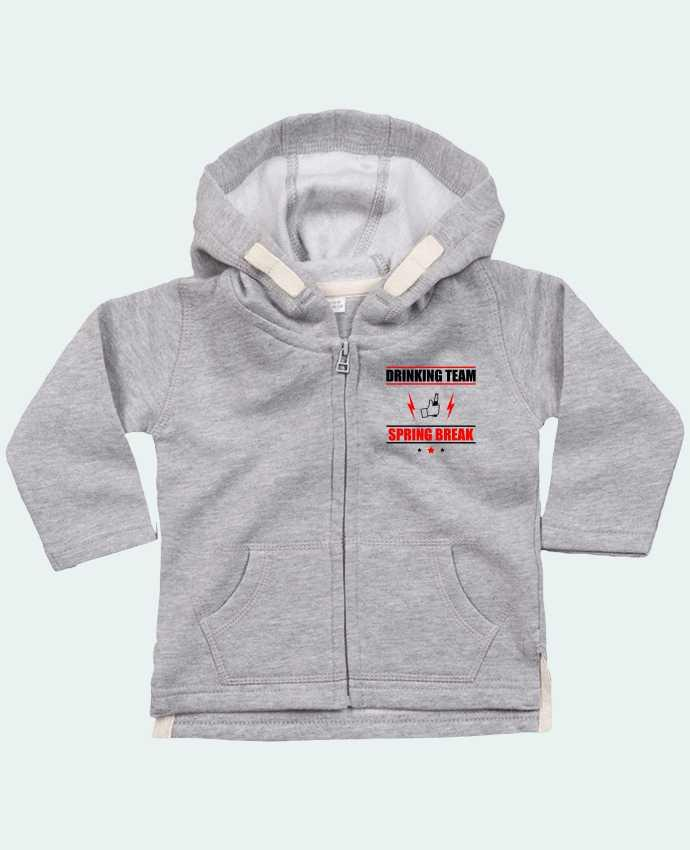 Hoddie with zip for baby Drinking Team Spring Break by Benichan