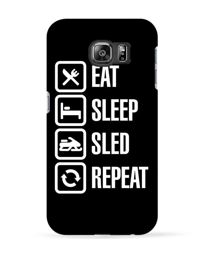 Case 3D Samsung Galaxy S6 Eat, sleep, sled, repeat - LaundryFactory