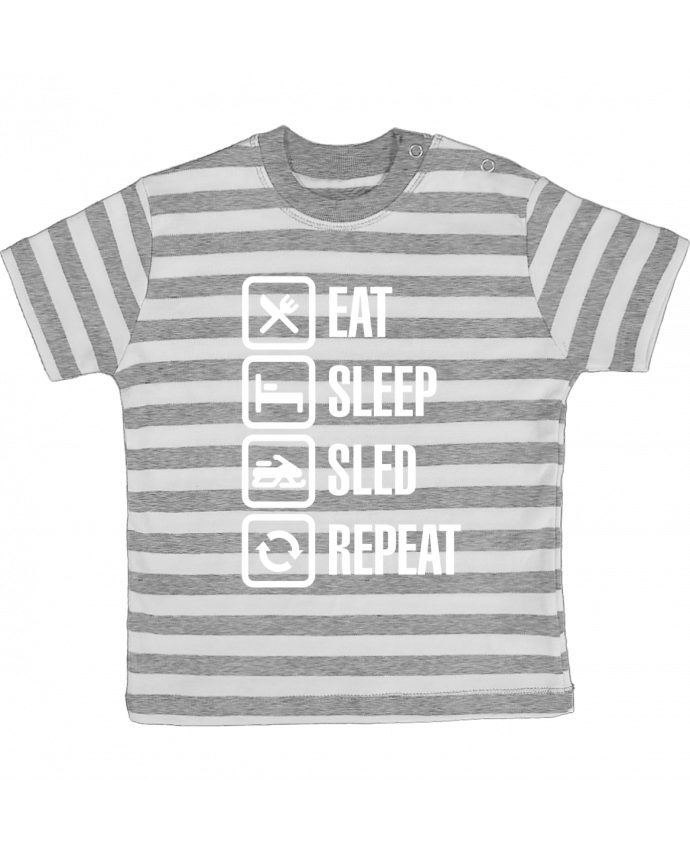 T-shirt baby with stripes Eat, sleep, sled, repeat by LaundryFactory