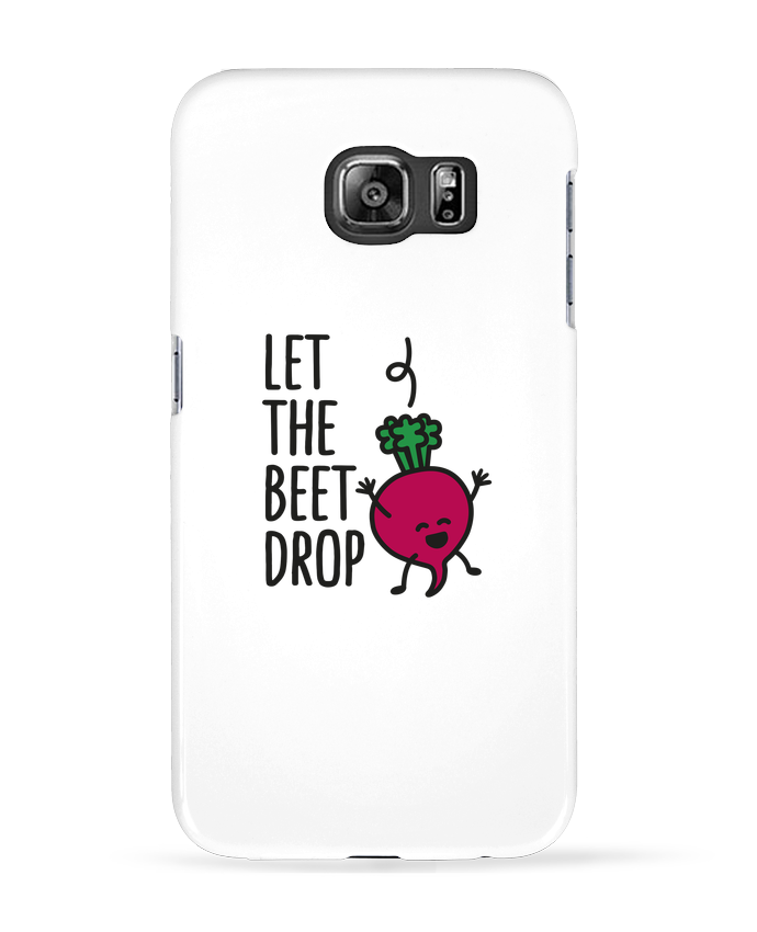 Case 3D Samsung Galaxy S6 Let the beet drop - LaundryFactory