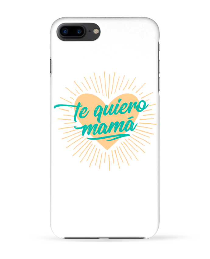 Case 3D iPhone 7+ te quiero mamá by tunetoo