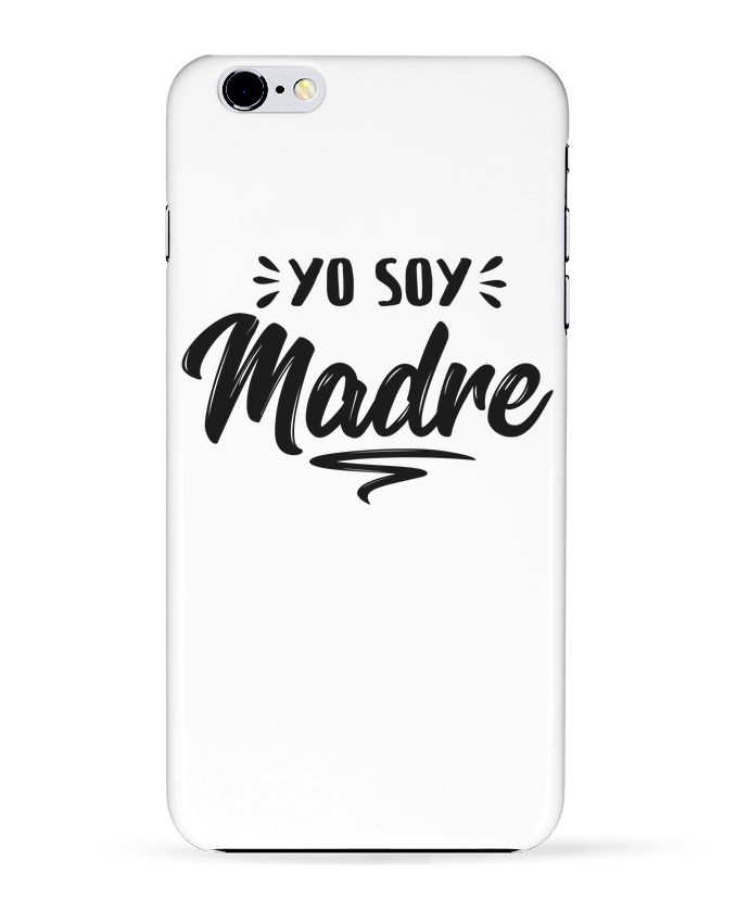 Case 3D iPhone 6+ Soy madre de tunetoo