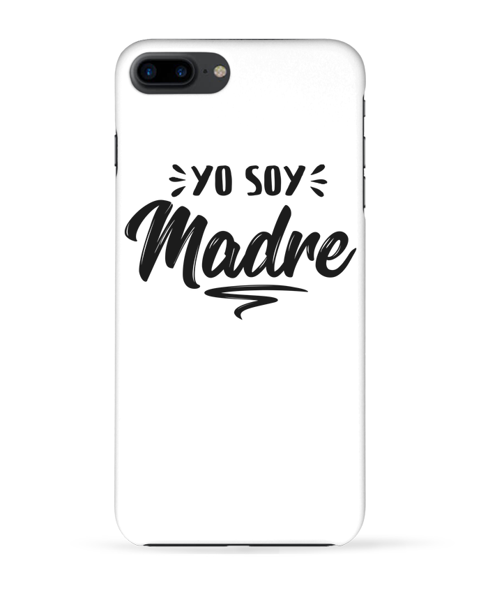 Case 3D iPhone 7+ Soy madre by tunetoo