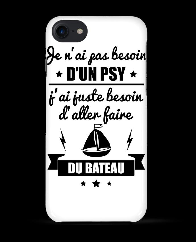 Case 3D iPhone 7 Je n'ai pas besoin d'un psy, j'ai juste besoin d'aller faire du bateau de Beni