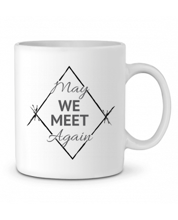 Ceramic Mug May We Meet Again by CycieAndThings