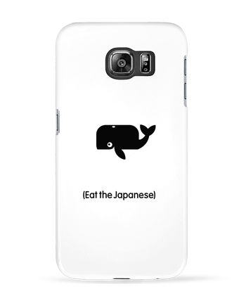 Case 3D Samsung Galaxy S6 SAVE THE WHALES EAT THE JAPANESE - LaundryFactory
