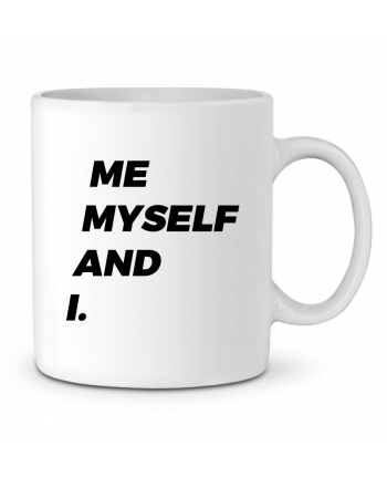 Ceramic Mug me myself and i. by tunetoo