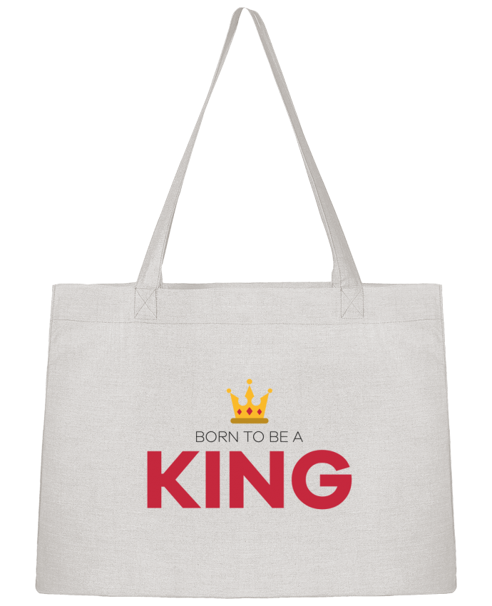 Shopping tote bag Stanley Stella Born to be a king by tunetoo