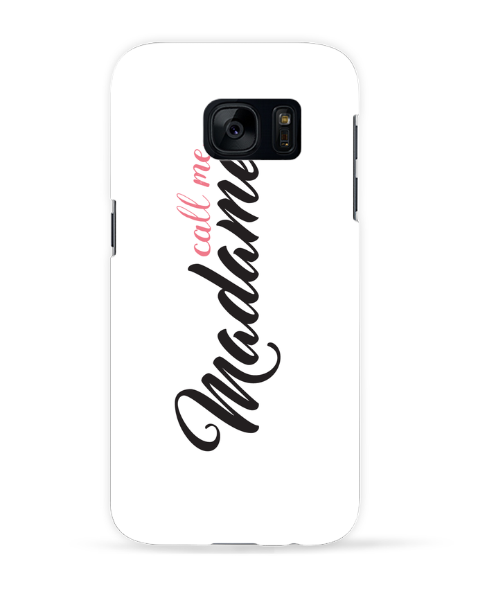 Case 3D Samsung Galaxy S7 Call me Madame by tunetoo