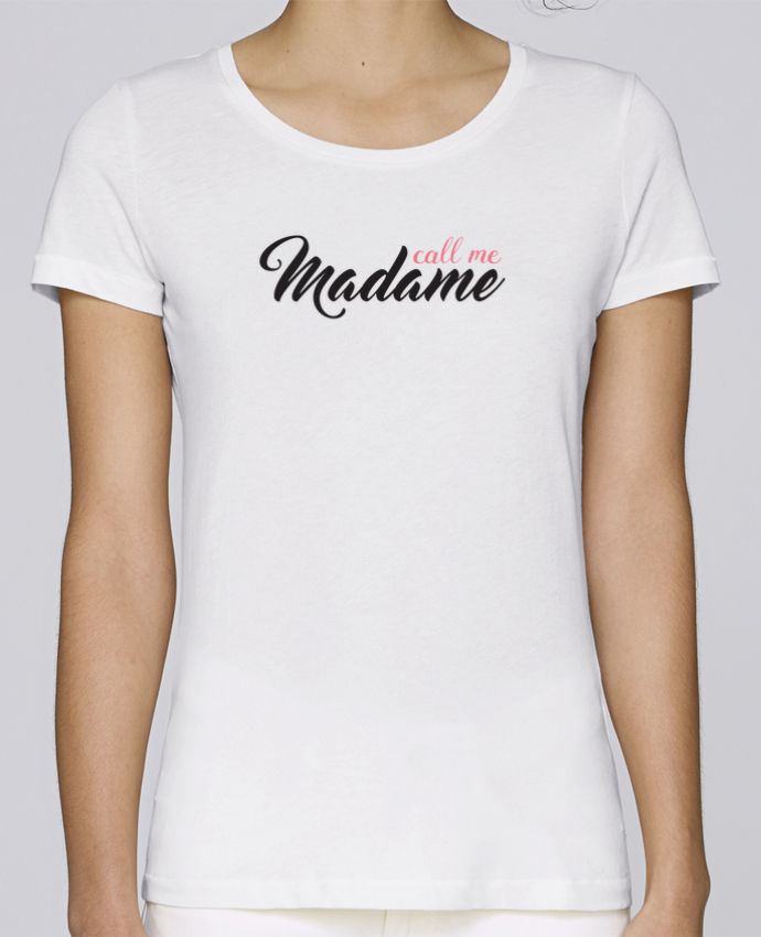 T-shirt Women Stella Loves Call me Madame by tunetoo