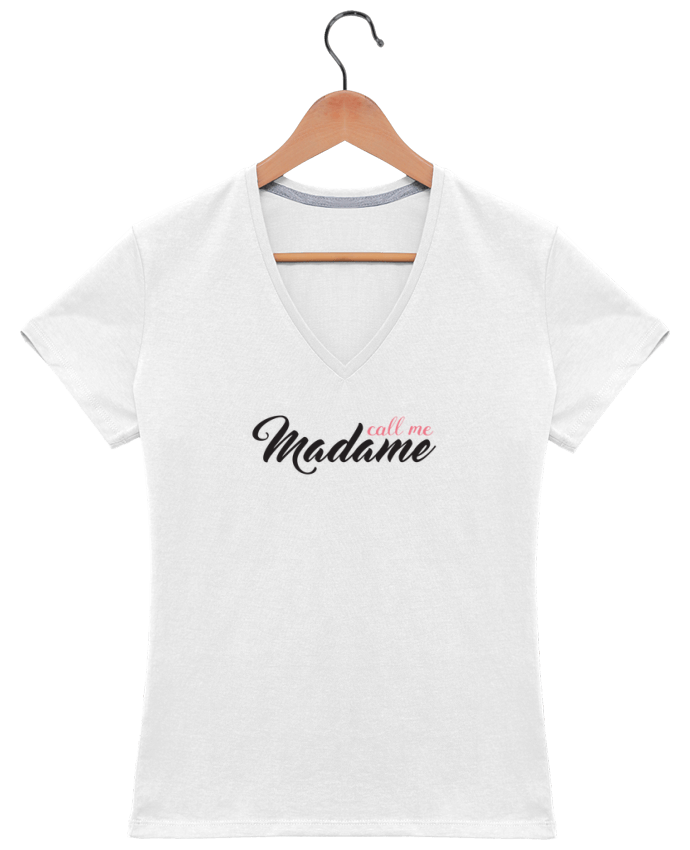 T-Shirt V-Neck Women Call me Madame by tunetoo