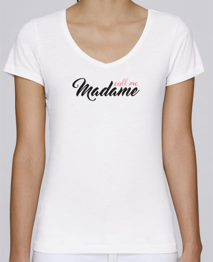 T-Shirt V-Neck Women Stella Chooses Call me Madame by tunetoo