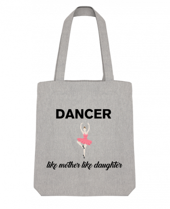 Tote Bag Stanley Stella Dancer like mother like daughter by tunetoo