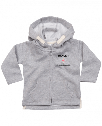 Hoddie with zip for baby Dancer like mother like daughter by tunetoo