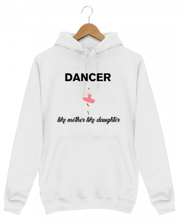 Hoodie Men Dancer like mother like daughter by tunetoo
