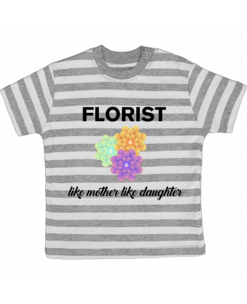 T-shirt baby with stripes Florist like mother like daughter by tunetoo