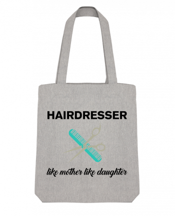 Tote Bag Stanley Stella Hairdresser like mother like daughter by tunetoo