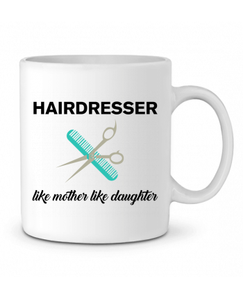 Ceramic Mug Hairdresser like mother like daughter by tunetoo