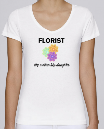 T-Shirt V-Neck Women Stella Chooses Florist like mother like daughter by tunetoo