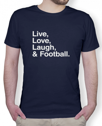 T-Shirt Men Stanley Hips Live Love Laugh and football - white by justsayin