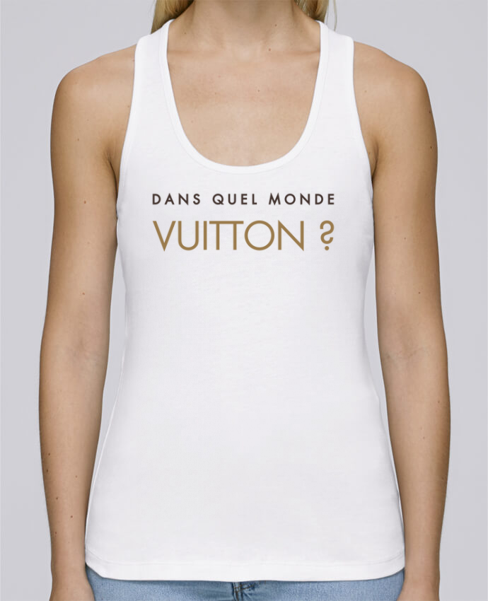 Tank Top Women Stella Dreams Organic Dans quel monde Vuitton ? by tunetoo en coton Bio