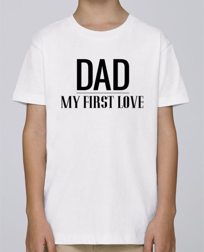 Tee Shirt Boy Stanley Mini Paint Dad my first love by tunetoo