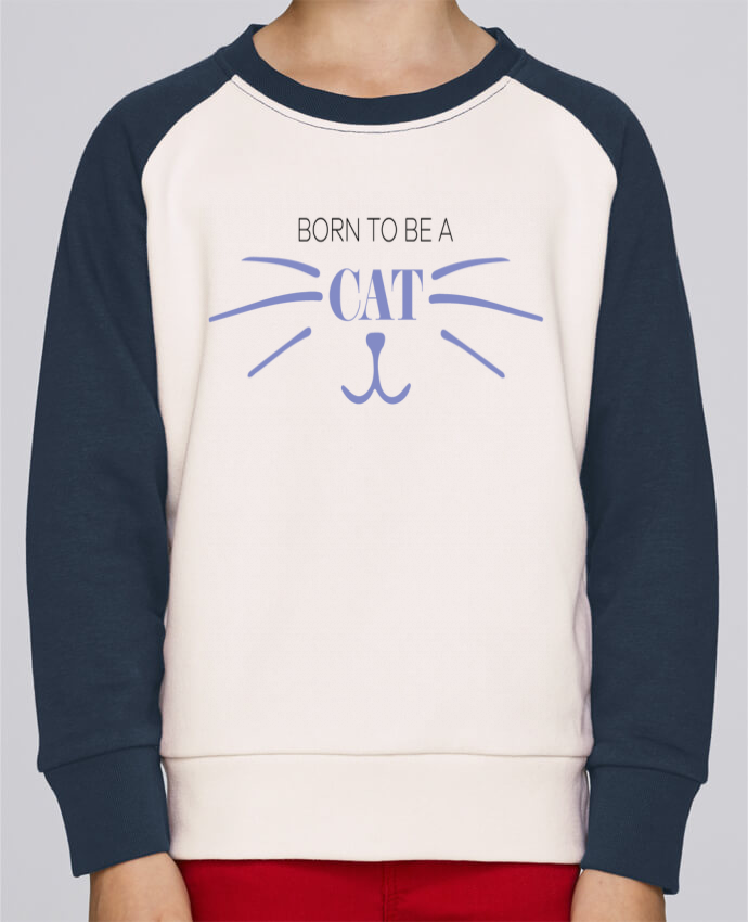 Sweatshirt Kids Round Neck Stanley Mini Contrast Born to be a cat by tunetoo