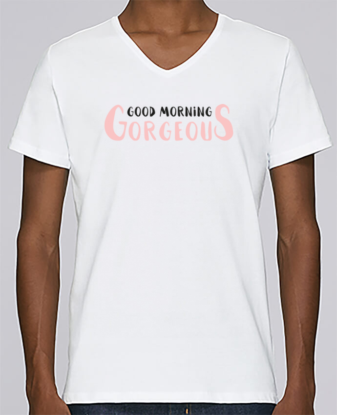 T-shirt V-neck Men Stanley Relaxes Good morning gorgeous by tunetoo